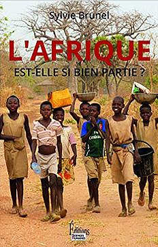 L'Afrique est elle si bien partie de Sylvie Brunel